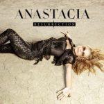 anastacia resurrection