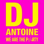 cover dj antoine wearetheparty