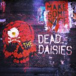 The Dead Daisies_Make Some Noise_web